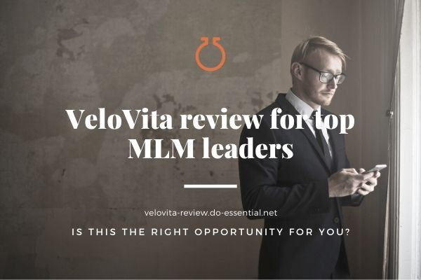 A VeloVita review for top MLM leaders
